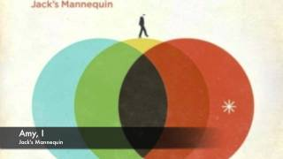 Watch Jacks Mannequin Amy I video