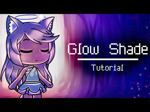 ✨ [How To Glow Shade] Updated Tutorial • Gacha Life