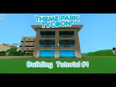 Roblox | Theme Park Tycoon 2 | Building Tutorial #1