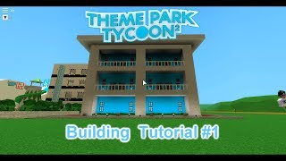 Roblox | Themenpark Tycoon 2 | Building Tutorial #1