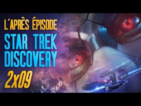 L'APRÈS ÉPISODE : Star Trek Discovery 2x09 (analyse & théories)
