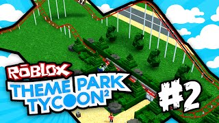 Theme Park Tycoon 2 #2 - SUPER ROLLER COASTER (Roblox Theme Park Tycoon 2)