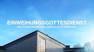 Einweihungsgottesdienst / Торжественное открытие и посвящение здания — Recap