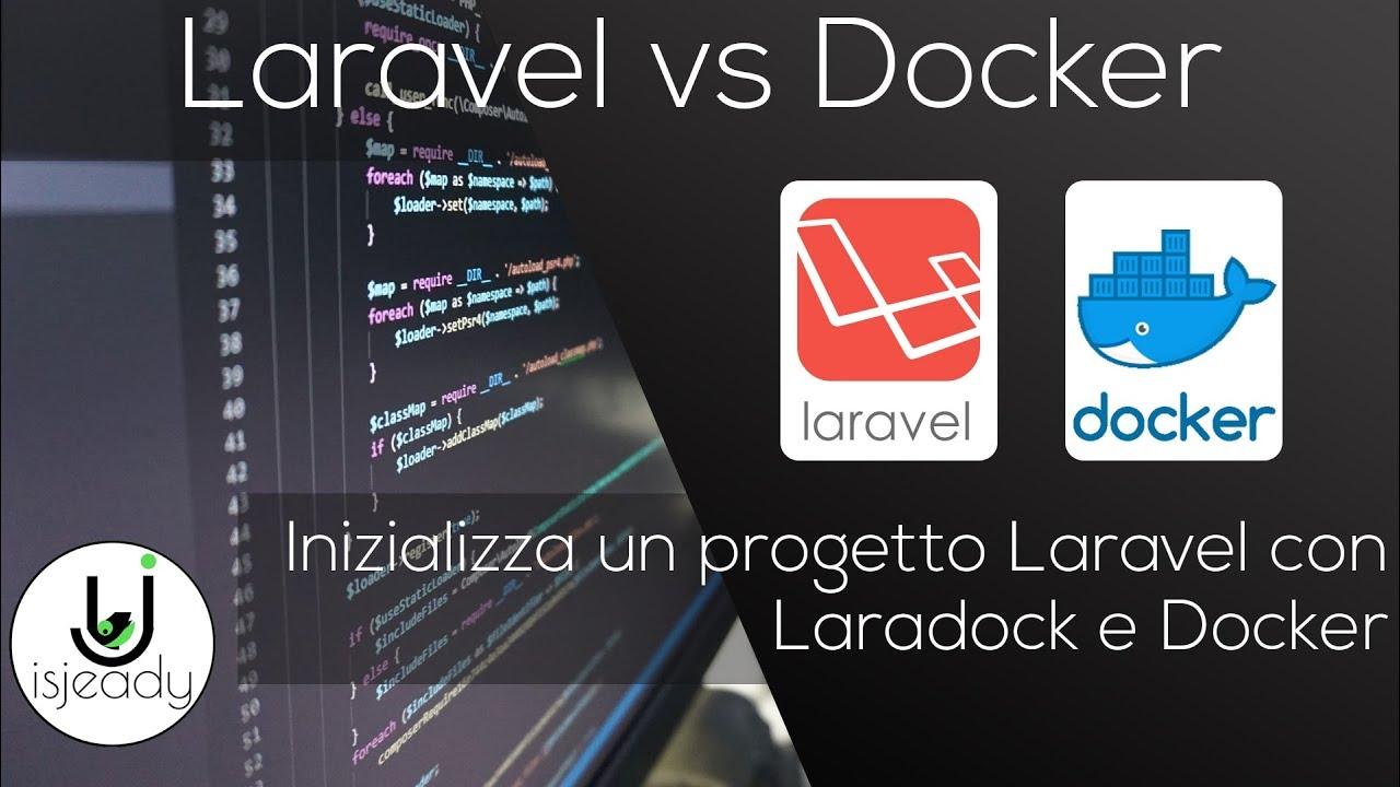 #isjeady - Tutorial Laravel e Docker [ita]