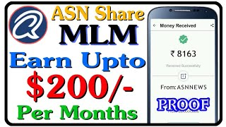 Earn $200/- Per Months By ASN Share MLM Plan || SingUp + Full Plan || BIGGEST MLM PLAN APP 9 Level