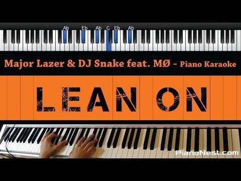 Major Lazer & DJ Snake feat MØ - Lean On - Piano Karaoke / Sing Along / Cover with Lyrics