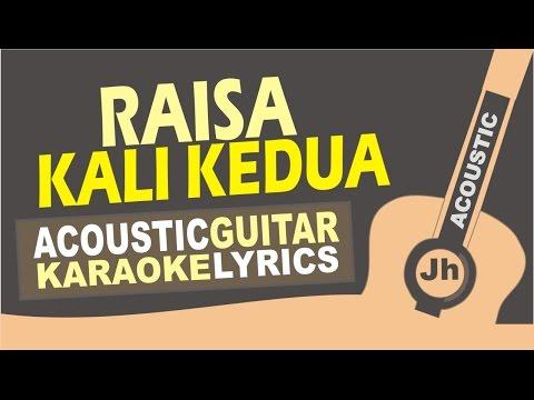 Raisa - Kali Kedua (Acoustic Karaoke Instrumental)