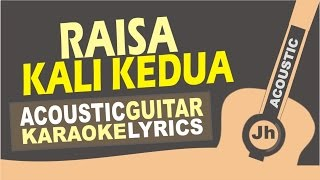 Video Raisa - Kali Kedua (Acoustic Karaoke Instrumental) download MP3, 3GP, MP4, WEBM, AVI, FLV Mei 2018