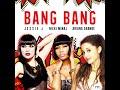 Gambar cover Jessie J, Ariana Grande, Nicki Minaj - Bang Bang HQ