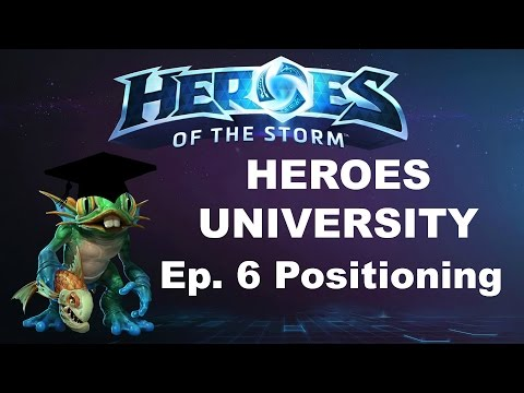 Heroes University Ep. 6: Positioning (Heroes of the Storm Beginner Guide)