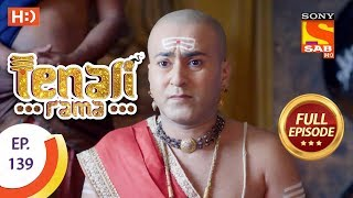 Tenali Rama - Ep 139 - Full Episode - 17th January, 2018