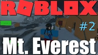 Roblox - Mt. Everest Climbing Role Play! (Part 2)