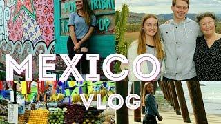 Mexico Vlog // AUSLANDSJAHR 2016/17 USA #38
