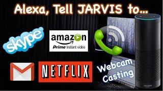 Amazon Echo Custom Skill Jarvis Demo (Skype, Email, Making calls, Webcam, TV, Media control etc)