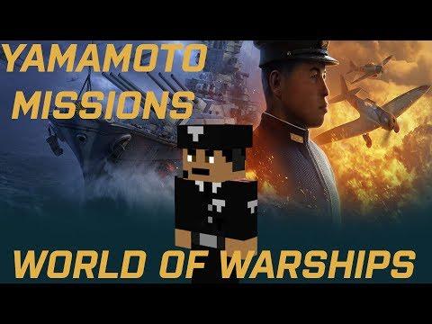 World Of Warships: Admiral Yamamoto Isoroku Missions