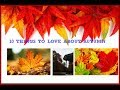10 THINGS TO LOVE ABOUT AUTUMN