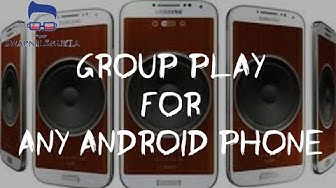 Group Play For Any Android Phone (🔥BECAUSE IT'S PARTY TIME🔥)