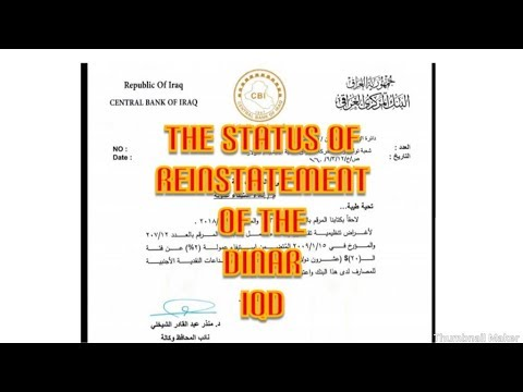 The Status Of Reinstatement Iraqi Dinar Iqd