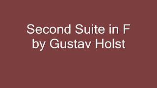 Second Suite in F by Gustav Holst