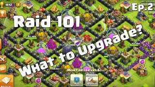 Clash of Clans Raid 101 - What You Should Upgrade First