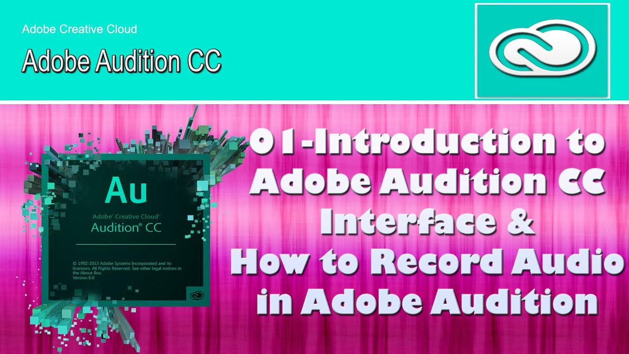 01how To Record Audio In Adobe Audition Cc And Basic Idea