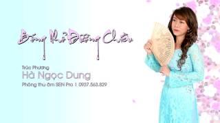 Hà Ngọc Dung | Bóng Nhỏ Đường Chiều [Official Audio]