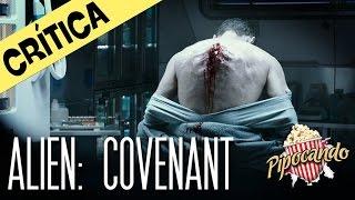 ALIEN: COVENANT - DEPOIS DOS CRÉDITOS (crítica)