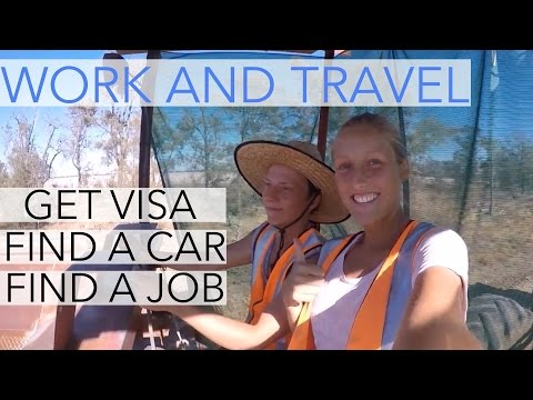 Australia work and travel - visa, farm work and finding a car (Fernweh and HowTube)