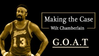 Making the Case - Wilt Chamberlain
