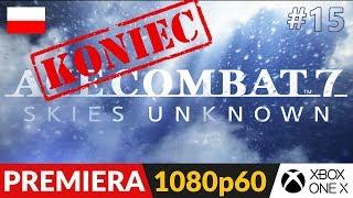 Ace Combat 7 PL ✈️ #15 (odc.15 Koniec gry) ⛅️ Misja 20 - Zakończenie | AC7 Gameplay po polsku
