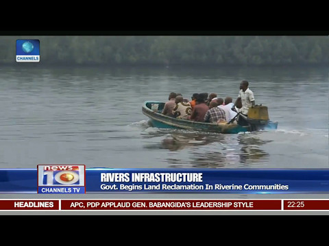 Rivers Govt Begins Land Reclamation In Riverine Communities