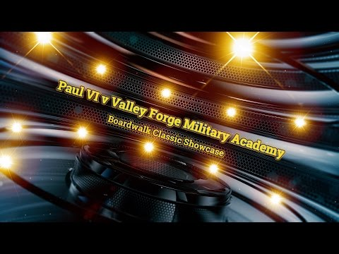 Boardwalk Classic Showcase - Paul VI v Valley Forge Military Academy