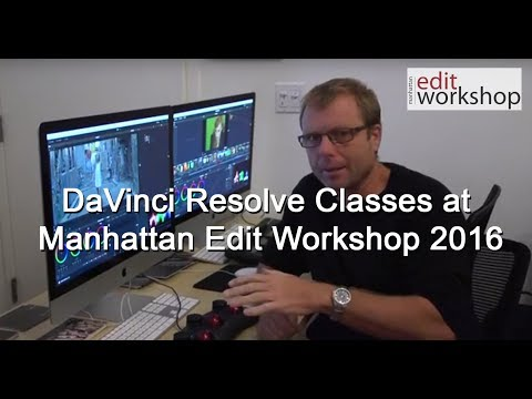 DaVinci Resolve Classes at Manhattan Edit Workshop 2016