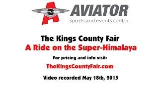 The Kings County Fair: Super-Himalaya