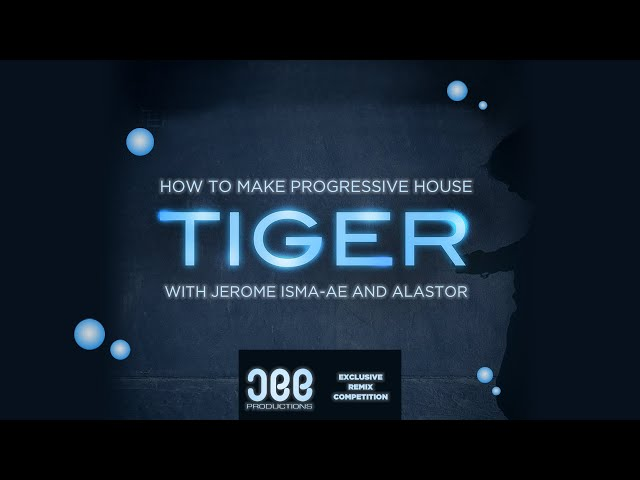 How To Make Progressive House 'Tiger' with Jerome Isma-Ae and Alastor - Drums