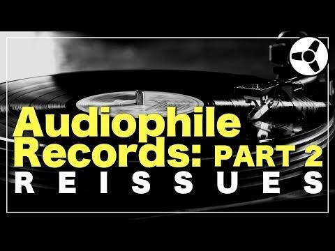 Audiophile Records (PART 2): reissues