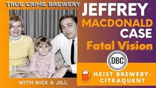 Fatal Vision: The Jeffrey MacDonald Case