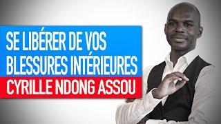 Réflexion spirituelle : Se libérer de vos blessures intérieures (Cyrille Ndong Assou)