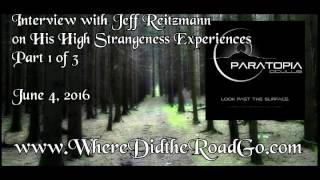 Jeff Ritzmann and High Strangeness   Part 1   June 4, 2016