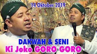 Download Lagu Ki. JOKO GORO GORO - DAKWAH & SENI - 14 Oktober 2019 mp3