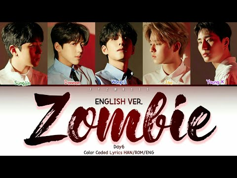 day6---zombie-english-ver.(color-coded-lyrics)