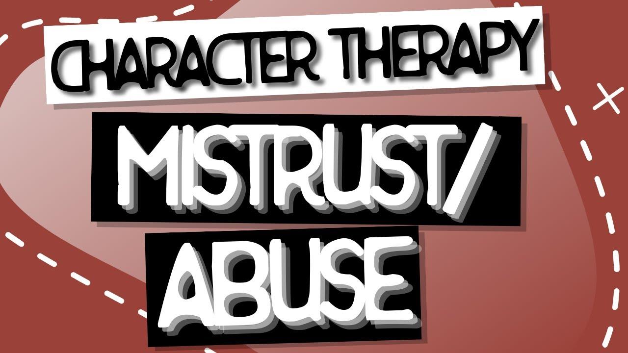 Video: Mistrust/Abuse