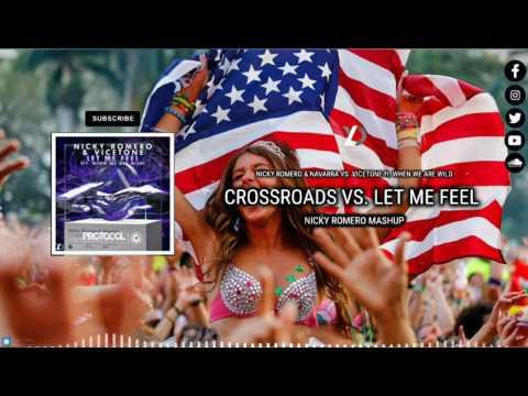 Crossroads vs. Let Me Feel (Nicky Romero Mashup) [Yudiell Reboot]