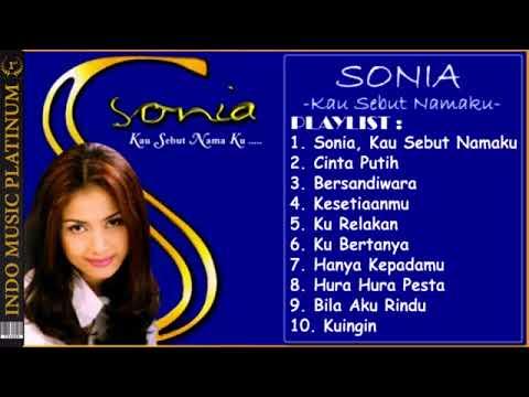 SONIA   Full Album KAU SEBUT NAMAKU   Album 2   2000 HQ Audio   Playlist