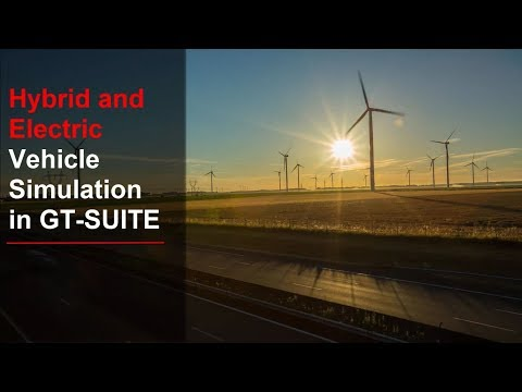 Hybrid and Electric Vehicle Simulation in GT-SUITE