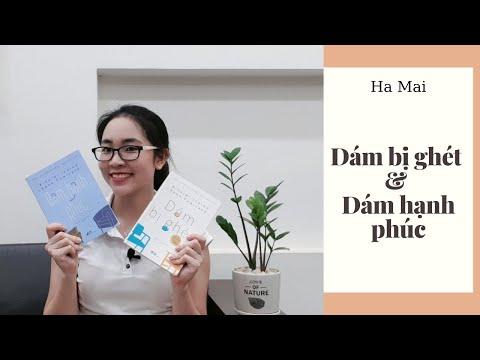 Review sách   Dám bị ghét & Dám hạnh phúc   Hà Mai