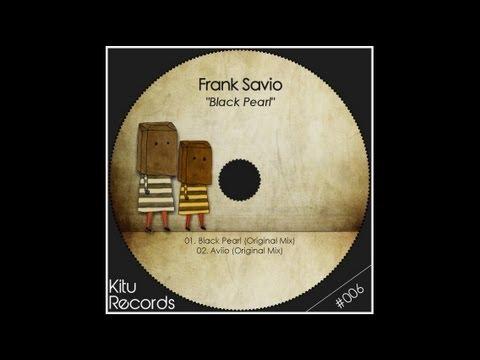 Frank Savio - Black Pearl (Original Mix) [kitu006]
