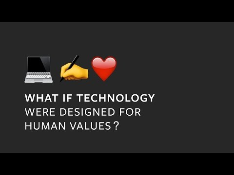 What If Technology Were Designed For Human Values?