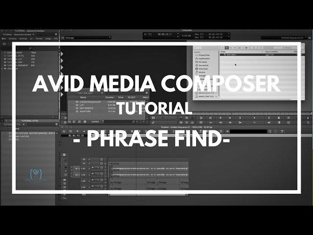 TUTORIAL #4 Media Composer - Phrase Find -