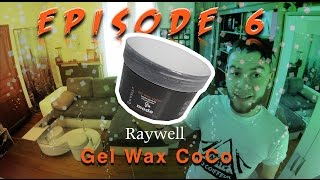 # LMDC - TuTo Coiffure Homme - RAYWELL Gel wax COCO - Episode 6